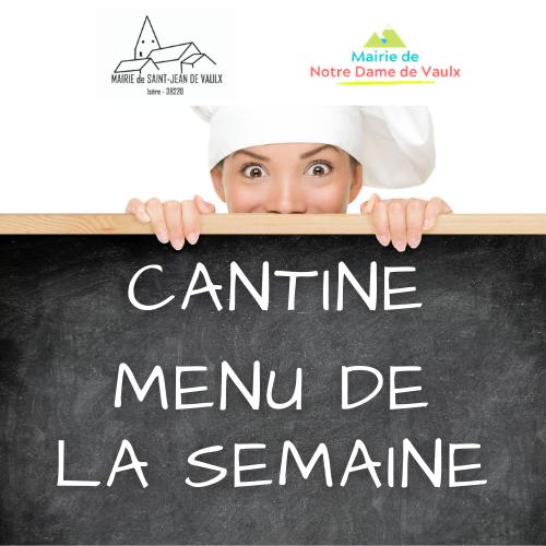 Image de couverture - MENU DE LA CANTINE - SEMAINE 25
